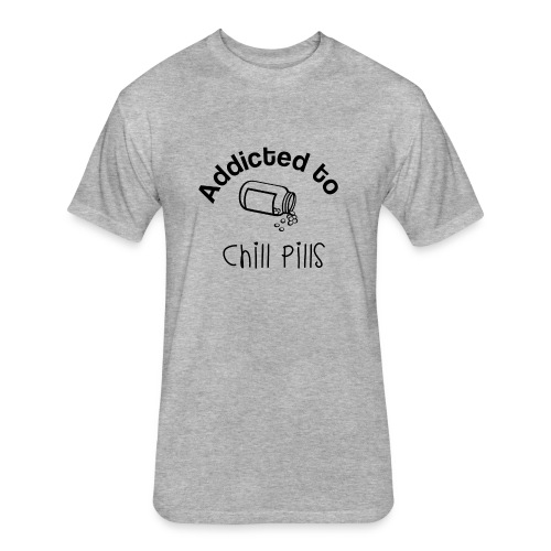 Addicted to Chill Pills Mechandise - Fitted Cotton/Poly T-Shirt by Next Level