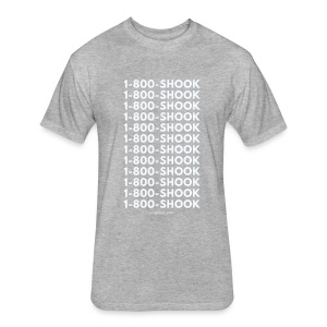 1 800 shook1 800 SHOOK1 800 SHOOK - Fitted Cotton/Poly T-Shirt by Next Level