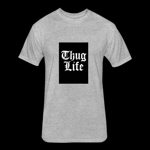 thug life - Fitted Cotton/Poly T-Shirt by Next Level