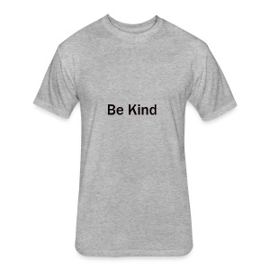 Be_Kind - Fitted Cotton/Poly T-Shirt by Next Level