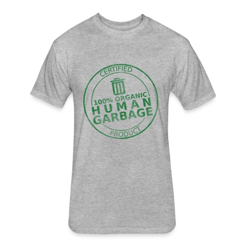 100% Human Garbage - Fitted Cotton/Poly T-Shirt by Next Level