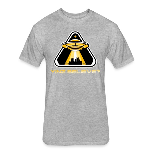 Yinz Believe? - Fitted Cotton/Poly T-Shirt by Next Level