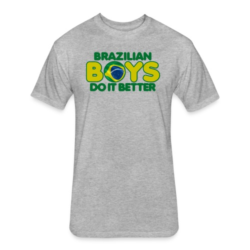2020 Boys Do It Better 09 Brazil - Fitted Cotton/Poly T-Shirt by Next Level