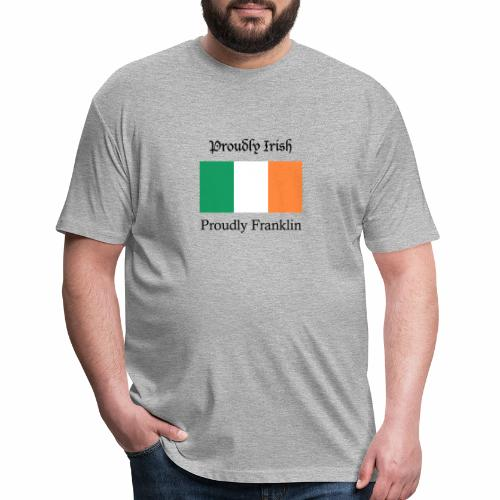 Proudly Irish, Proudly Franklin - Fitted Cotton/Poly T-Shirt by Next Level