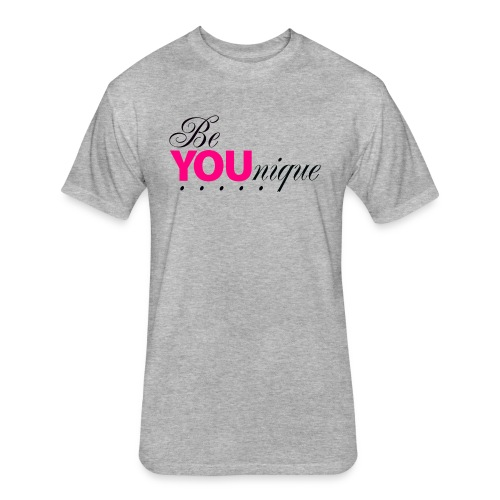 Be Unique Be You Just Be You - Fitted Cotton/Poly T-Shirt by Next Level