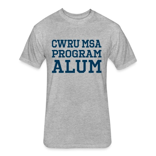 CWRU MSA Program Alum - Fitted Cotton/Poly T-Shirt by Next Level