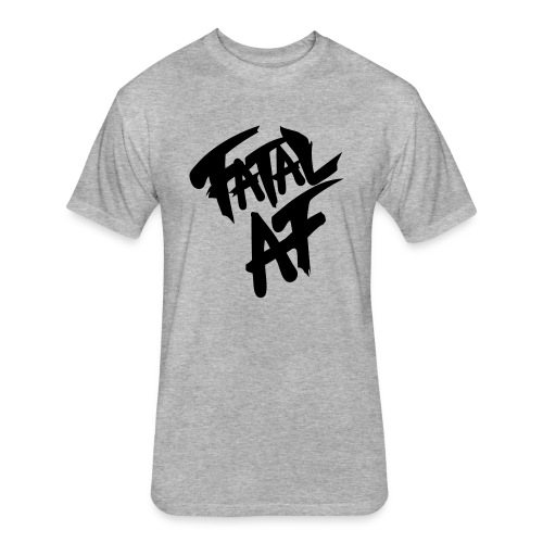 fatalaf - Fitted Cotton/Poly T-Shirt by Next Level