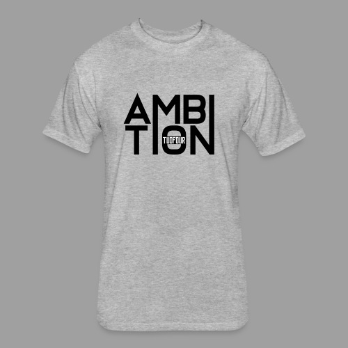 Ambitionitis - Fitted Cotton/Poly T-Shirt by Next Level