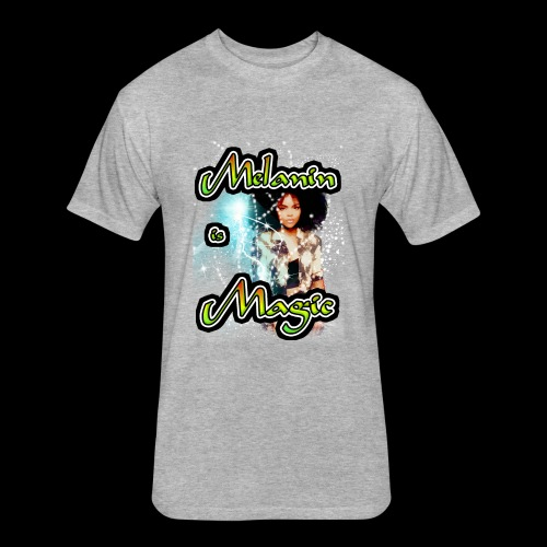 melanin is magic - Fitted Cotton/Poly T-Shirt by Next Level