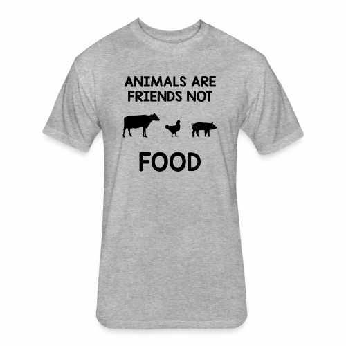 Animals Are Friends Not Food - Fitted Cotton/Poly T-Shirt by Next Level