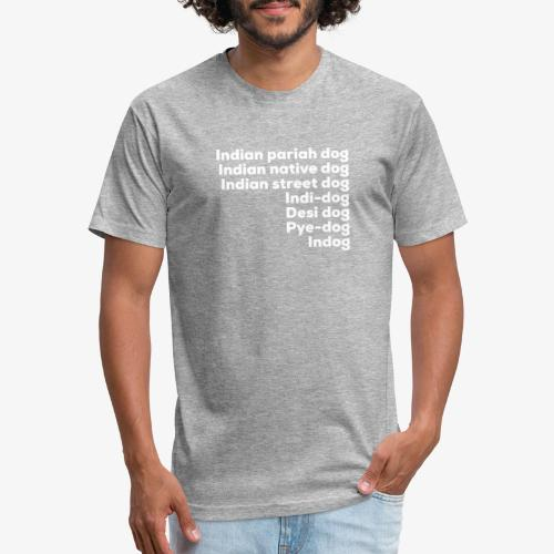 Indian Pariah Dogs - Fitted Cotton/Poly T-Shirt by Next Level