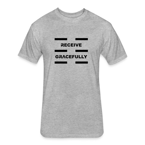 Receive Gracefully Black Letters - Fitted Cotton/Poly T-Shirt by Next Level