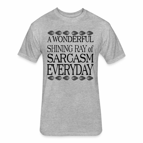 shining ray of sarcasm - Fitted Cotton/Poly T-Shirt by Next Level