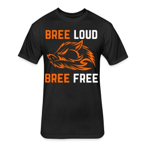 Bree Loud Bree Free - Fitted Cotton/Poly T-Shirt by Next Level