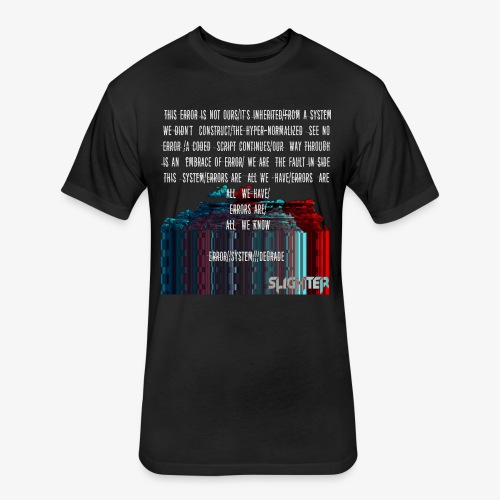 ERROR Lyrics - Fitted Cotton/Poly T-Shirt by Next Level