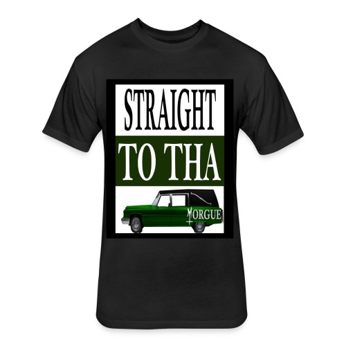 Straight To Tha Morgue - Fitted Cotton/Poly T-Shirt by Next Level