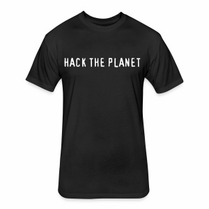Hack The Planet - Fitted Cotton/Poly T-Shirt by Next Level