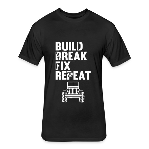 Build Break Fix Repeat Monster Lifted Mudding Truc - Fitted Cotton/Poly T-Shirt by Next Level