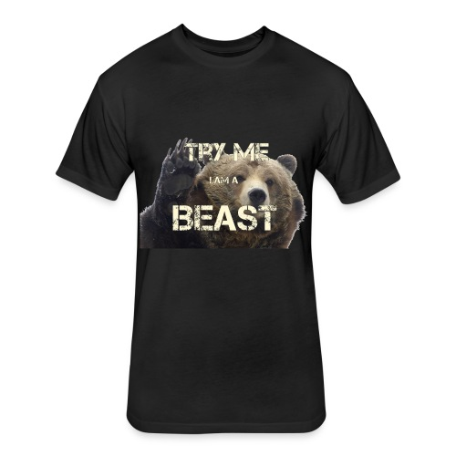 TRY ME BEAST - Fitted Cotton/Poly T-Shirt by Next Level