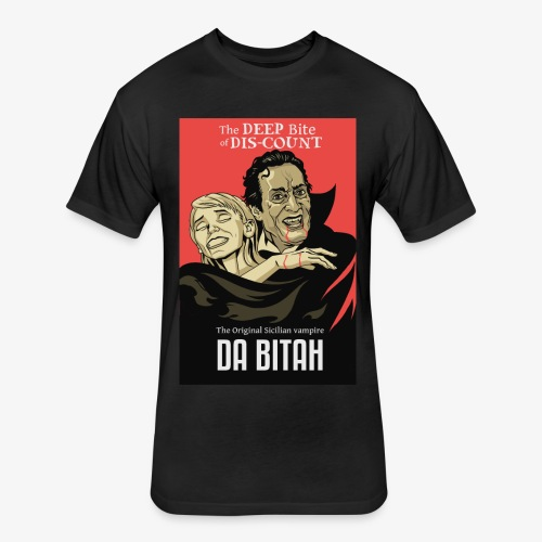 DA BITAH shirt - Fitted Cotton/Poly T-Shirt by Next Level