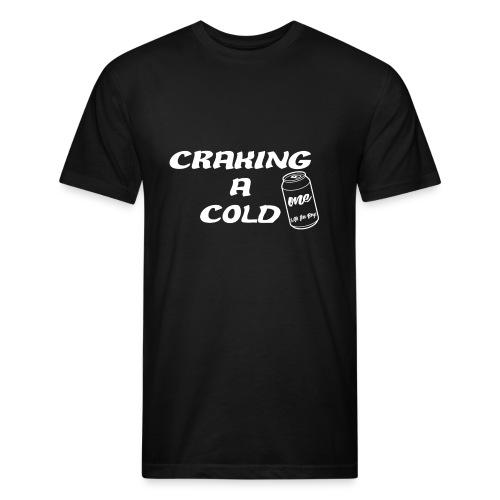 Craking A Cold One (With The Boys) - T-shirt ajusté poly/coton pour hommes