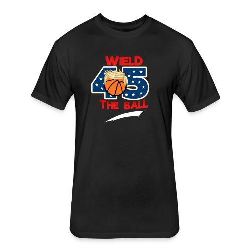 Funny Wield The Ball Trump BasketBall Wall Tee - Fitted Cotton/Poly T-Shirt by Next Level