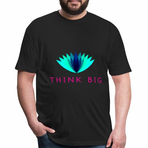 Think Big - Fitted Cotton/Poly T-Shirt by Next Level