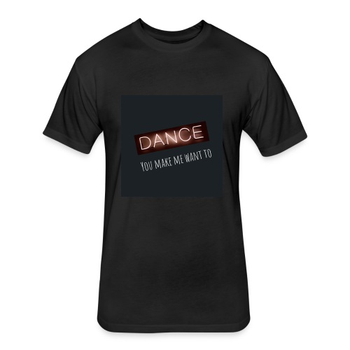 Dance Power - Fitted Cotton/Poly T-Shirt by Next Level
