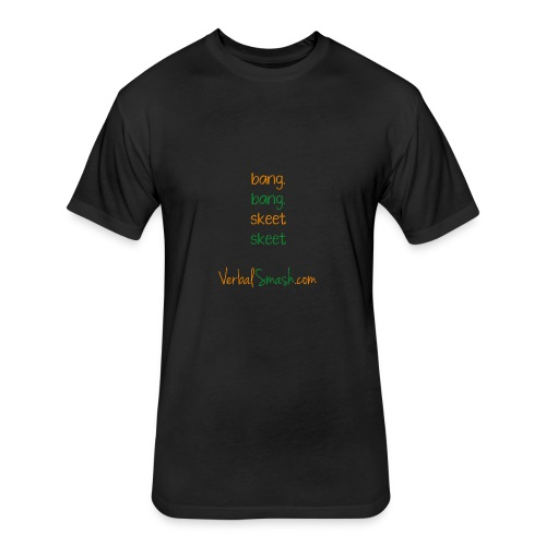 Bang-bang... Skeet-skeet - Fitted Cotton/Poly T-Shirt by Next Level