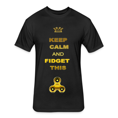 KEEP CALM AND FIDGET THIS - Fitted Cotton/Poly T-Shirt by Next Level