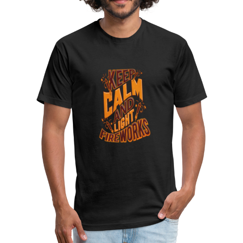 Independence Day Keep Calm & Light Fireworks Pyro - Fitted Cotton/Poly T-Shirt by Next Level