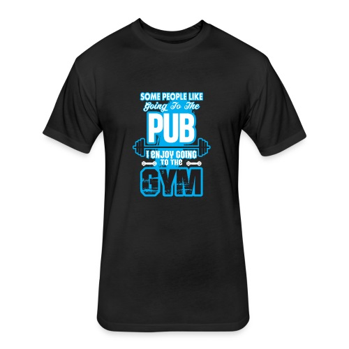 I Enjoy Going to the GYM - Fitted Cotton/Poly T-Shirt by Next Level