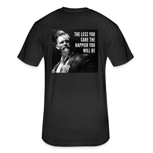 THE LESS YOU CARE THE HAPPIER YOU WILL BE - Fitted Cotton/Poly T-Shirt by Next Level