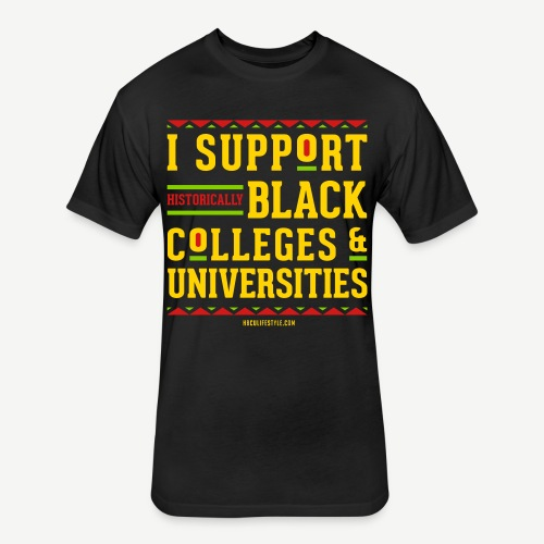 I Support HBCUs - Fitted Cotton/Poly T-Shirt by Next Level
