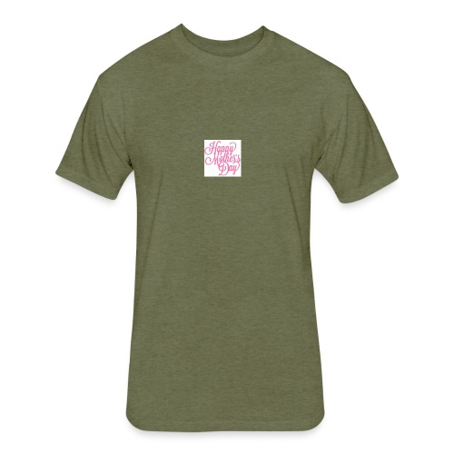 mothers day - Fitted Cotton/Poly T-Shirt by Next Level