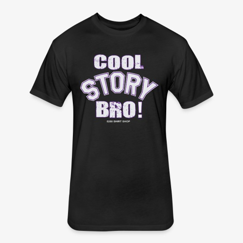 Cool Story Bro - Fitted Cotton/Poly T-Shirt by Next Level