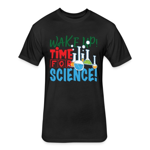 Time for science - Fitted Cotton/Poly T-Shirt by Next Level