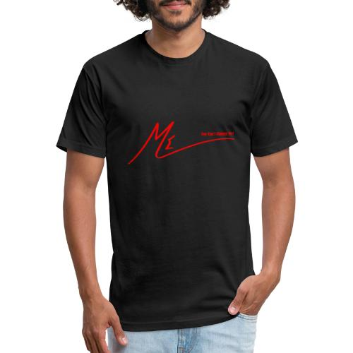 #YouCantChangeMe #Apparel By The #ME Brand - Fitted Cotton/Poly T-Shirt by Next Level
