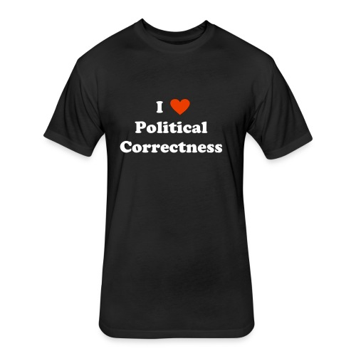 I Heart Political Correctness - Fitted Cotton/Poly T-Shirt by Next Level