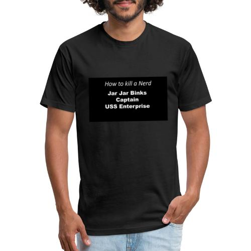 Kill nerd white on black - Fitted Cotton/Poly T-Shirt by Next Level