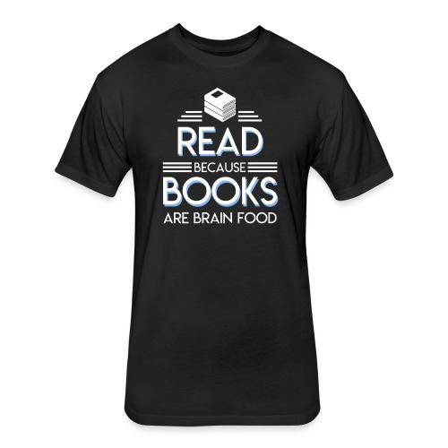 Reading Book Because Book Are Brain Food - Fitted Cotton/Poly T-Shirt by Next Level