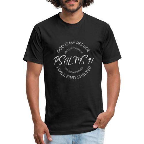 Psalm 91 - Fitted Cotton/Poly T-Shirt by Next Level