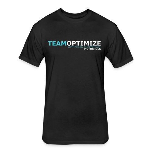 TEAM OPTIMIZE MOTO - Fitted Cotton/Poly T-Shirt by Next Level
