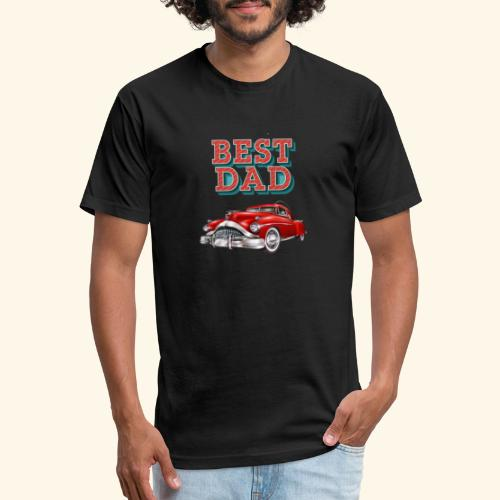 Best Dad Classic Car Design Fathers Day - Fitted Cotton/Poly T-Shirt by Next Level