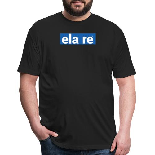ela re - Fitted Cotton/Poly T-Shirt by Next Level
