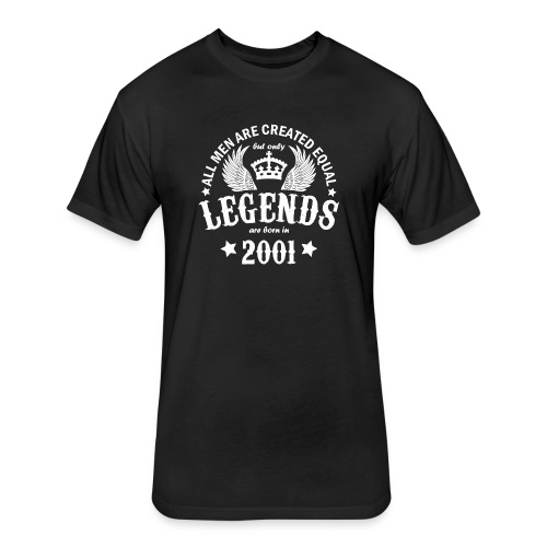 Legends are Born in 2001 - Fitted Cotton/Poly T-Shirt by Next Level