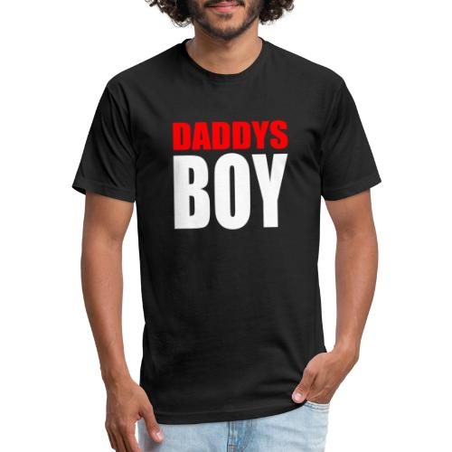 DADDYS BOY - No. 001 - Fitted Cotton/Poly T-Shirt by Next Level
