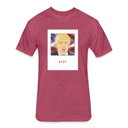 Fuck Donald Trump! - Fitted Cotton/Poly T-Shirt by Next Level