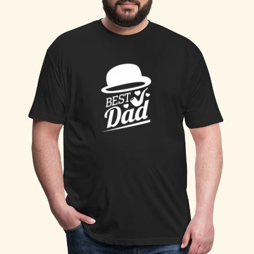 BEST DAD - Fitted Cotton/Poly T-Shirt by Next Level