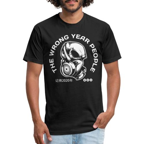 wrong year 2020 covid mask - Fitted Cotton/Poly T-Shirt by Next Level
